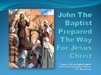 John The Baptist And Jesus For Kids CLICK HERE to open this power