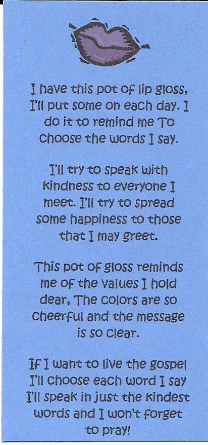Also This Fun Little Reminder About Speaking Kind Words With Some Lip Gloss